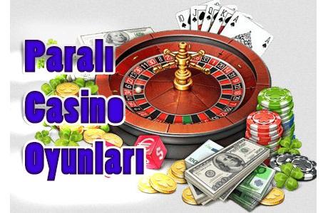 Paralı Casino Oyunu, Paralı Casino Oyunları Oyna, Casino Oyunları Paralı, Gerçek Paralı Casino Oyunları